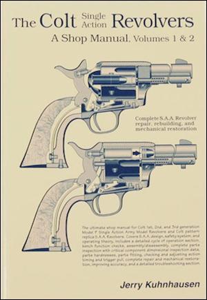 Colt Revolvers Shop Manual